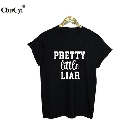 Prtetty Little Liar Slogan - Bold and Beautiful