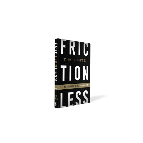 FRICTIONLESS: Closing and Negotiating with Purpose