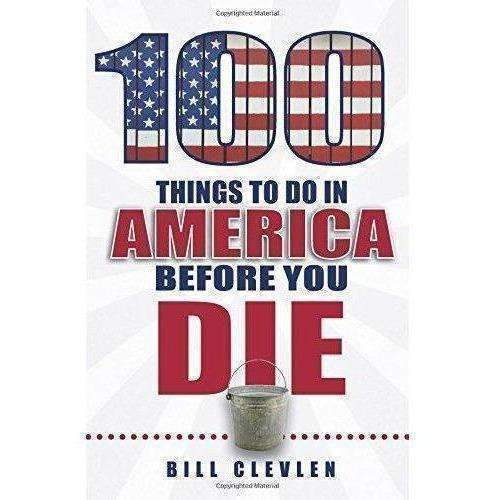100 Things To Do In America Before You Die: New- Shop MIXXCI