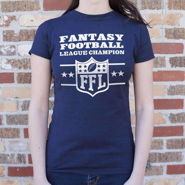 Ladies Fantasy Football League Champion  T-Shirt: T-Shirt- Shop MIXXCI