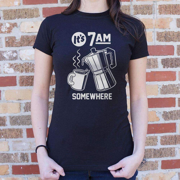 Ladies It'S 7 A.M. Somewhere T-Shirt: T-Shirt- Shop MIXXCI