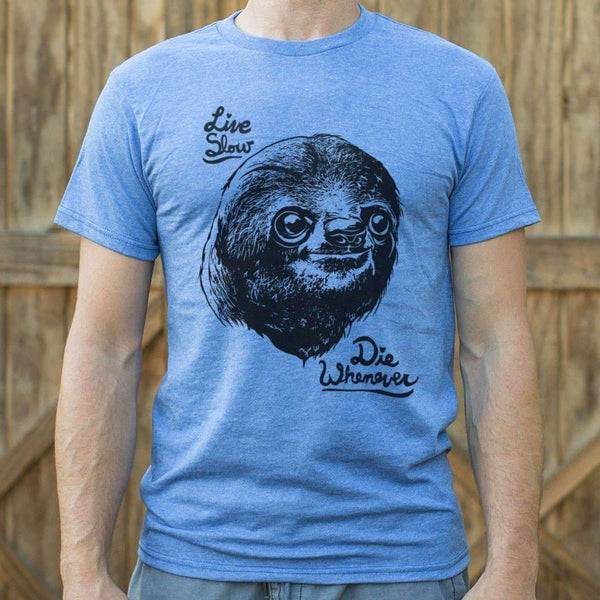 Mens Live Slow Die Whenever Sloth T-Shirt: T-Shirt- Shop MIXXCI