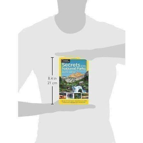 National Geographic Secrets Of The National Parks: The Experts' Guide To The Best Experiences Beyond The Tourist Trail (National Geographics Secrets Of The National Parks): New- Shop MIXXCI