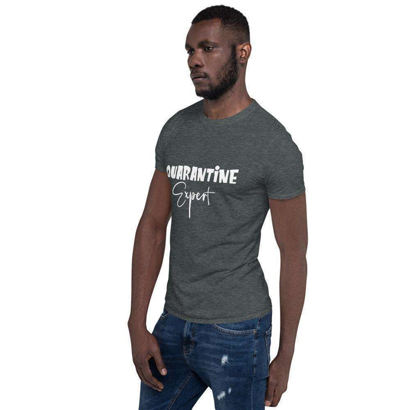 Quarantine Expert Short-Sleeve Unisex T-Shirt: - Shop MIXXCI