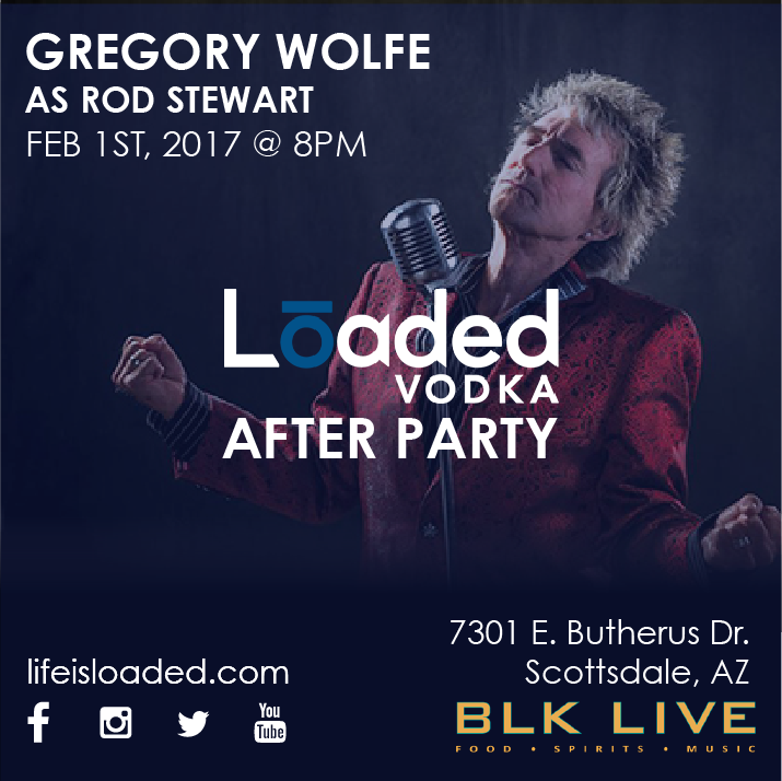 Rod Stewart BLK Live Loaded Vodka After Party