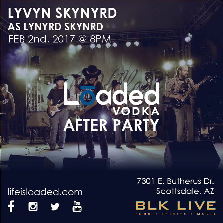 Lynard Skynard BLK Live Loaded Vodka After Party