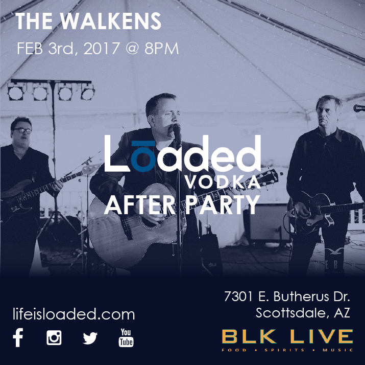 The Walkens BLK Live Loaded Vodka After Party