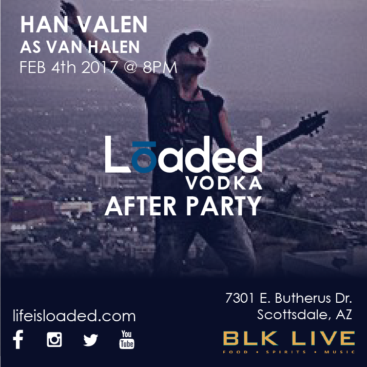 Han Valen BLK Live Loaded Vodka After Party