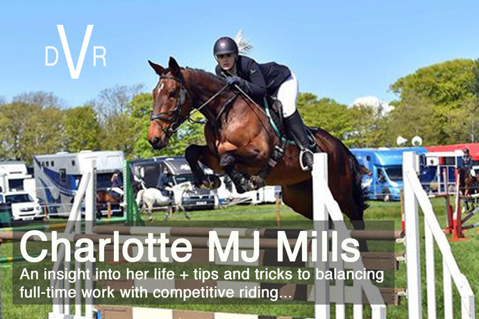 """You won't always win, so be able to look at the positives when you don't"" - An Interview with Show-jumper Charlotte MJ Mills"