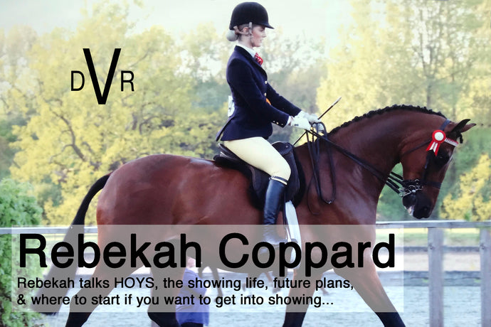 """Show kit wise,ensure what you're wearing compliments the horse, so that it creates a polished overall picture."" - Interview with Show Rider Rebekah Coppard"