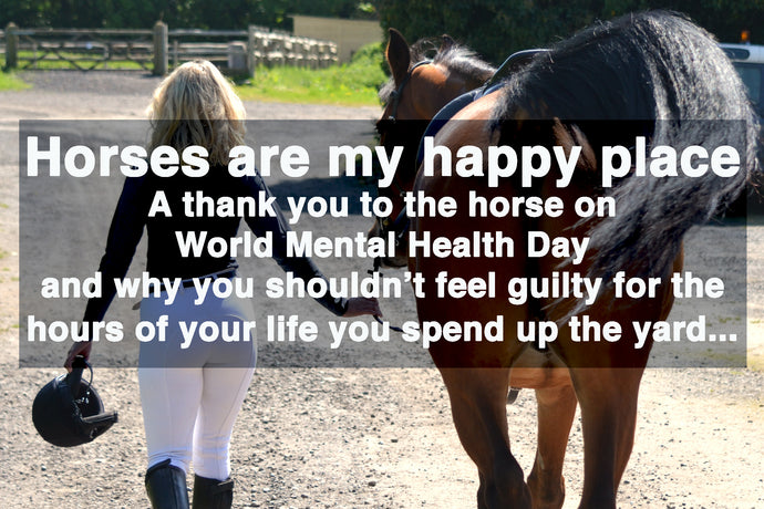 Horses are my happy place - World Mental Health Day