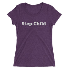 Step-Child - Ladies' short sleeve t-shirt