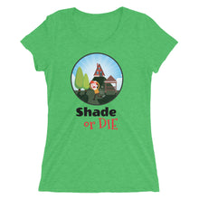 Shade or DIE - Women's short sleeve t-shirt