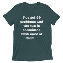 99 Problems w/ Sun - Men's Short sleeve t-shirt