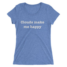 Clouds make me happy - Ladies' short sleeve t-shirt