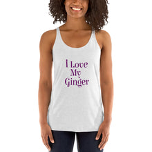 Women's I Love My Ginger Racerback Tank