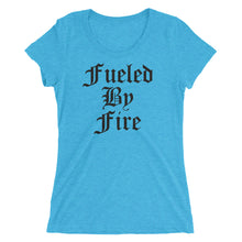 Fueled by Fire - Ladies' short sleeve t-shirt