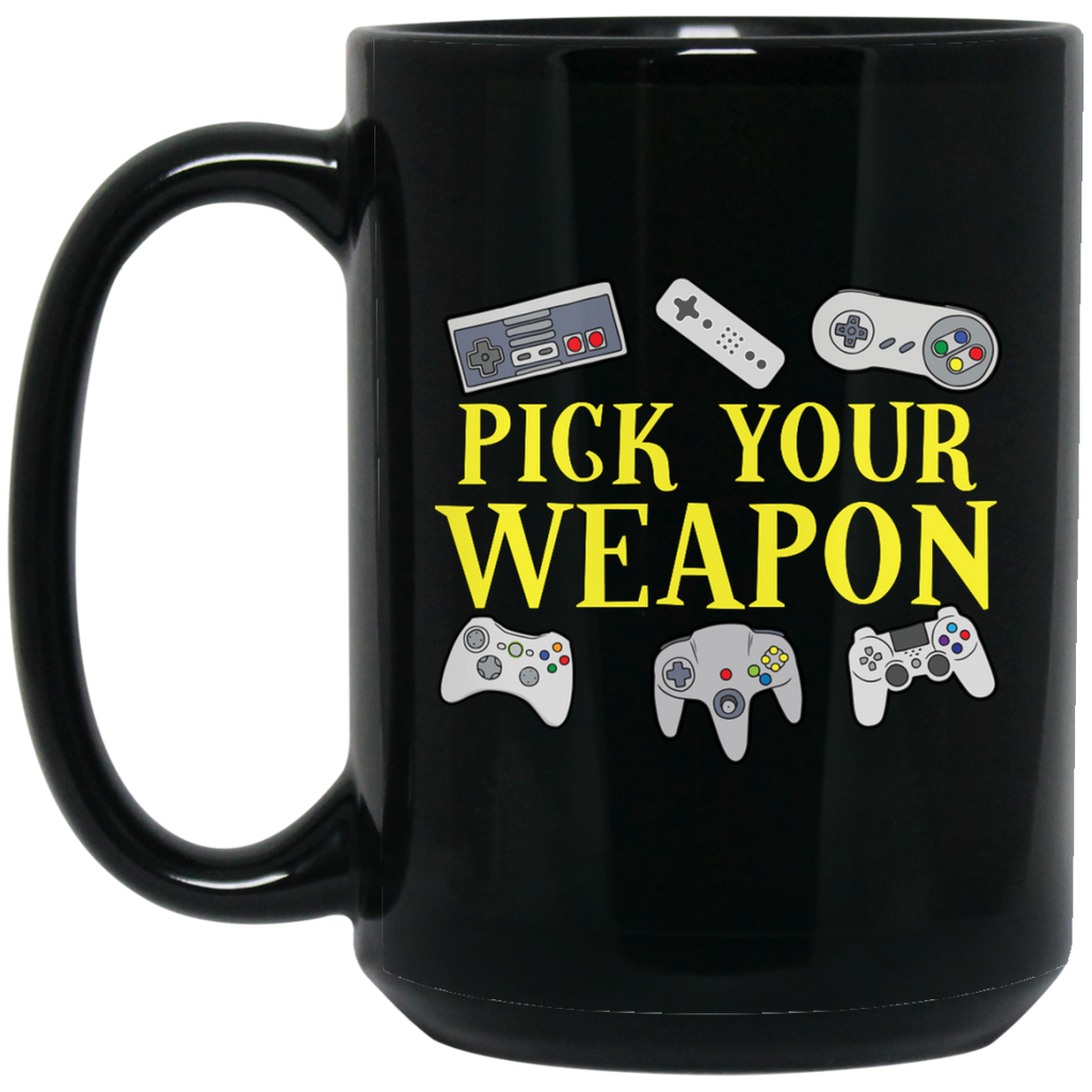 Dan's Pick Your Weapon15 oz. Black Mug