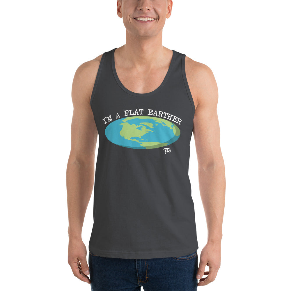 I'm A Flat Earther Classic Tank Top by Triggered Tro