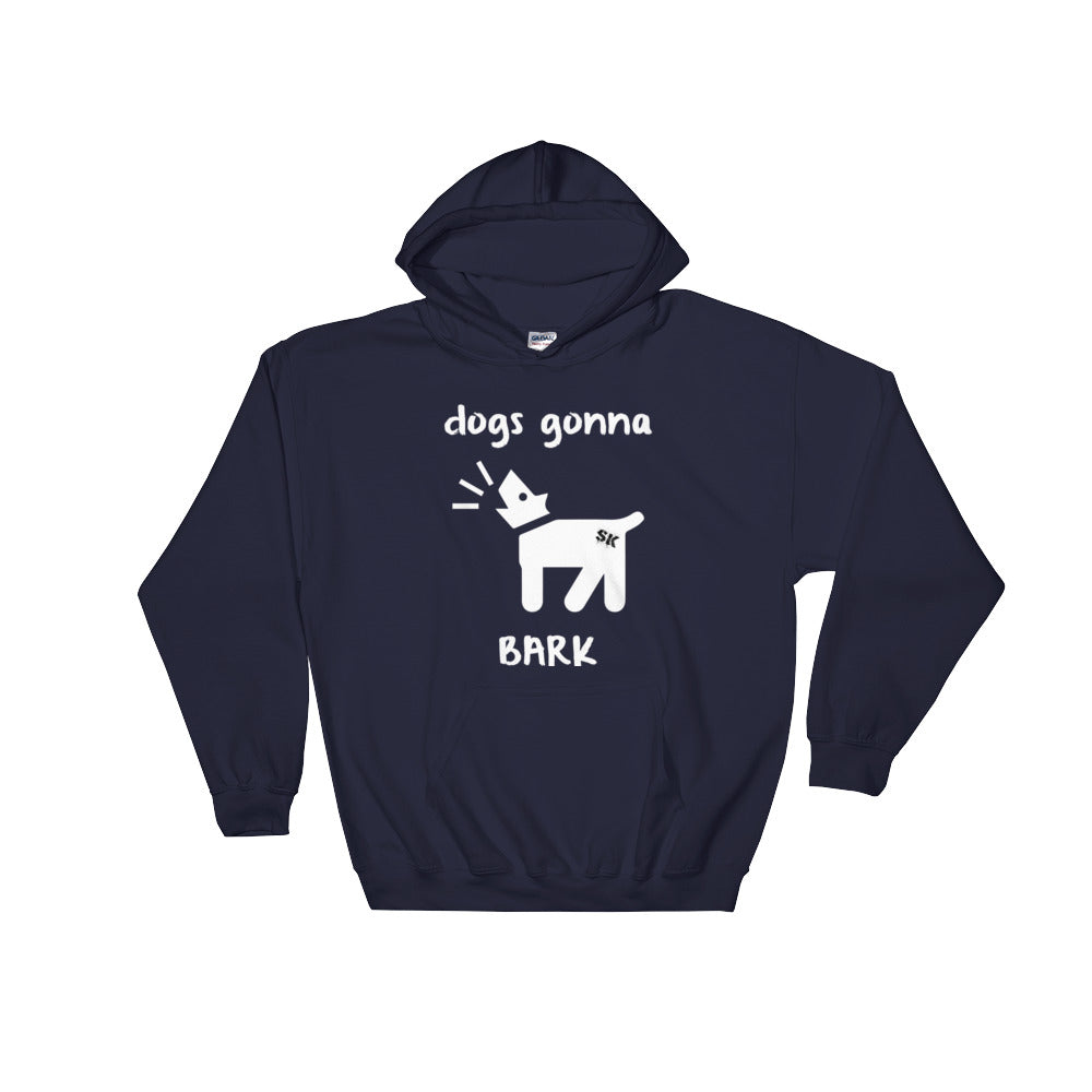 Dogs Gonna Bark Hooded Jumper - Official Janoskians Apparel