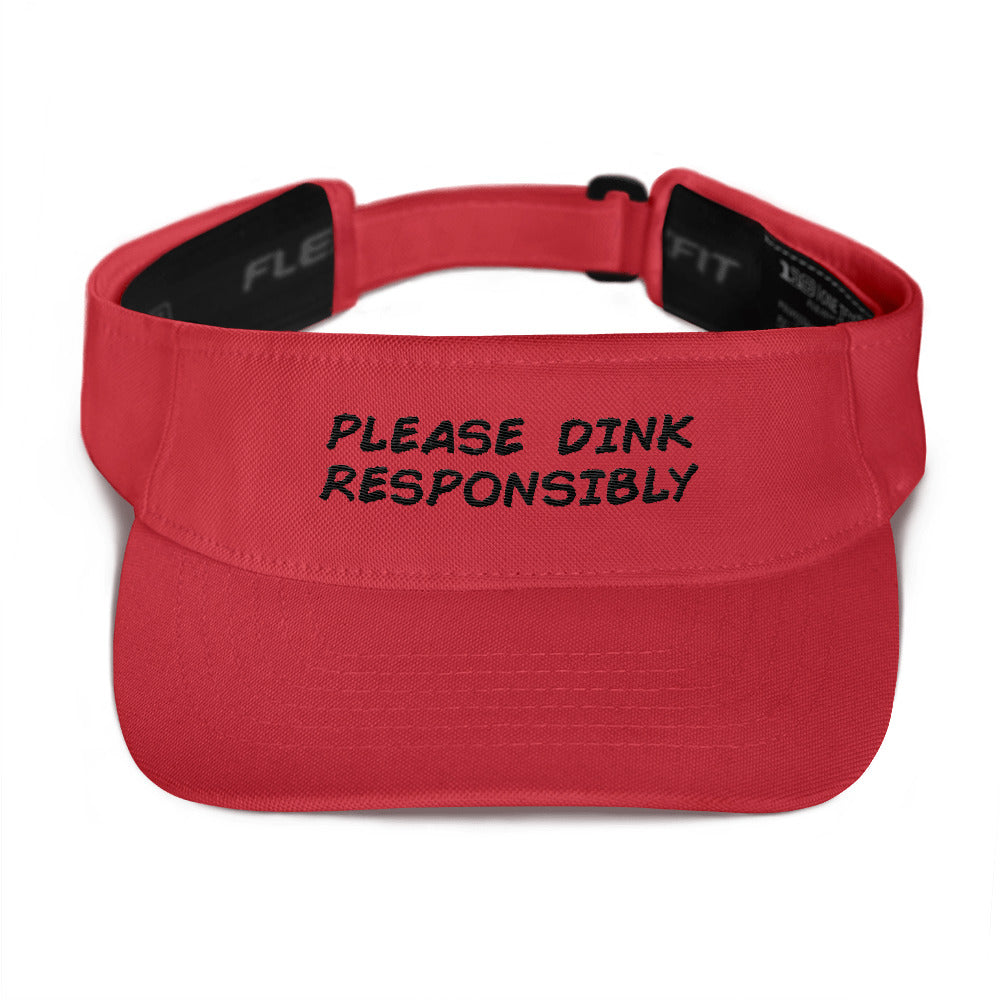 Dink Responsibly Funny Pickleball Visor