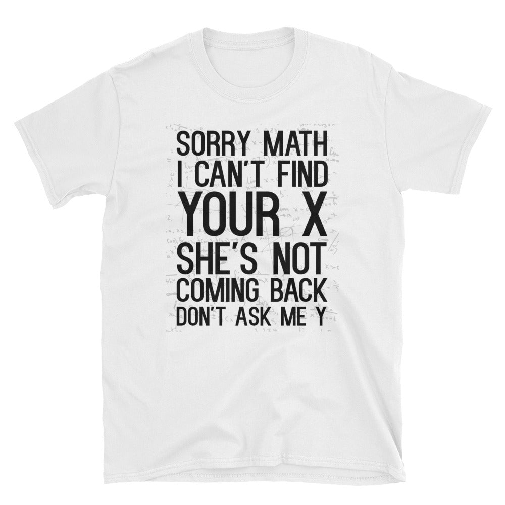 Sorry Math T-Shirt