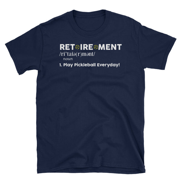 Funny Retirement Pickleball T-Shirt