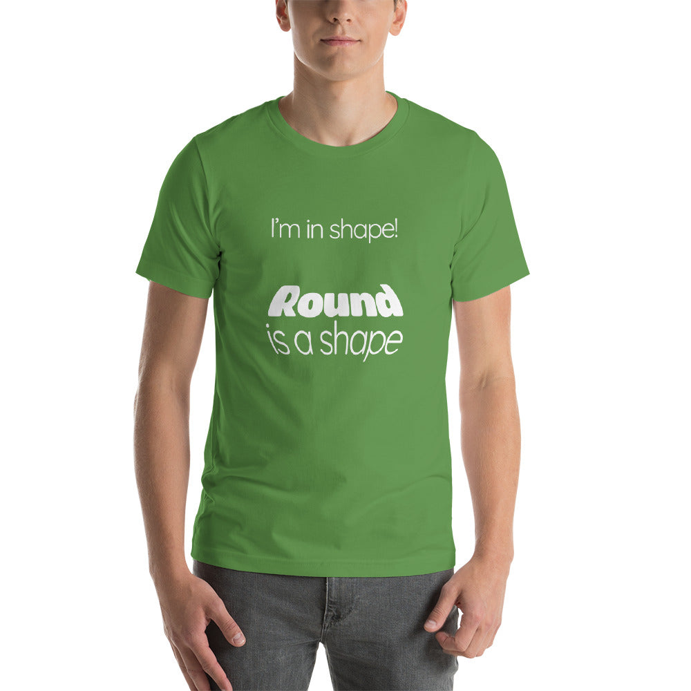 I'm in shape - Funny Shirts