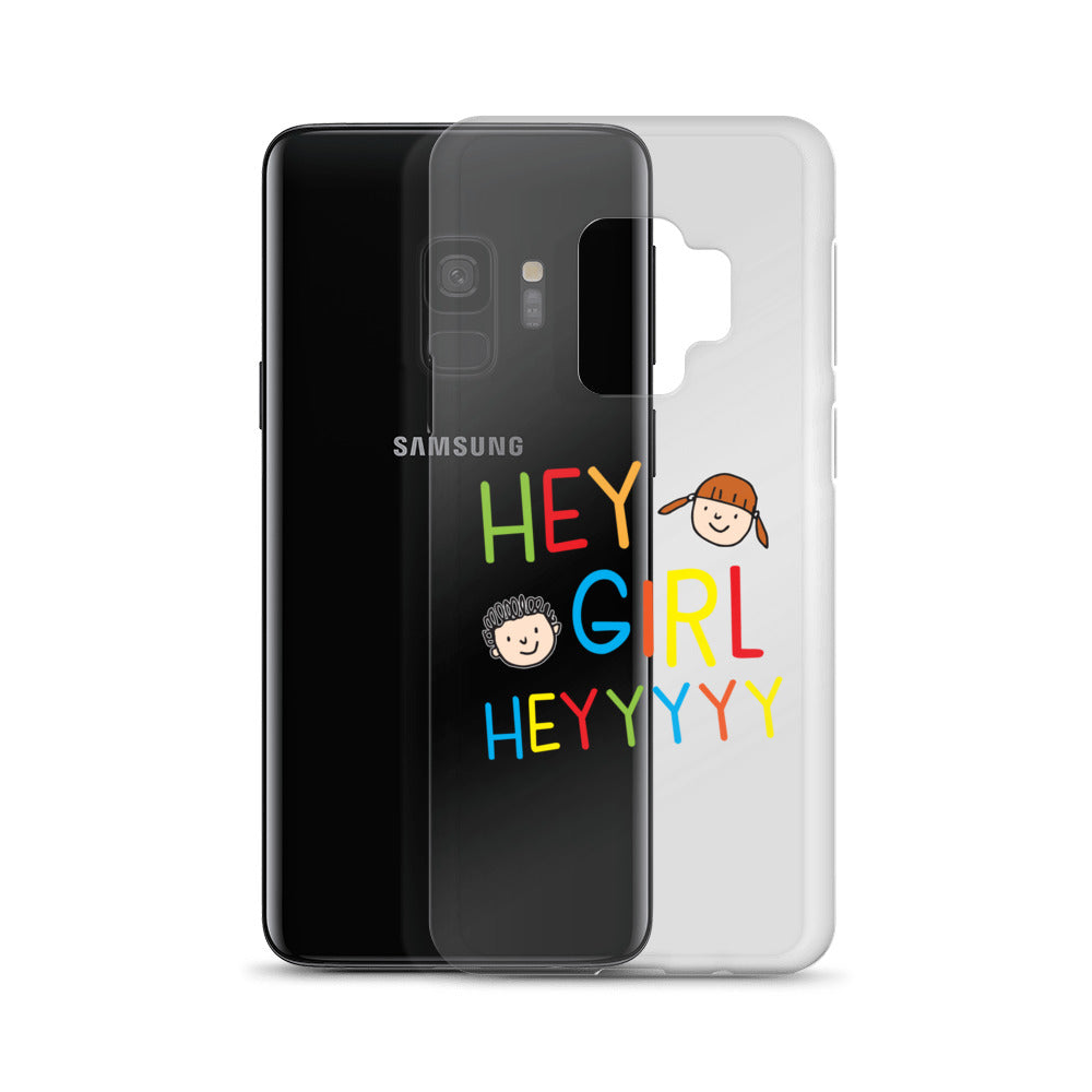 Hey Girl Heyyyyy Samsung Case