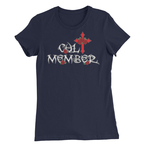 Cult Member Women's Slim Fit T-Shirt