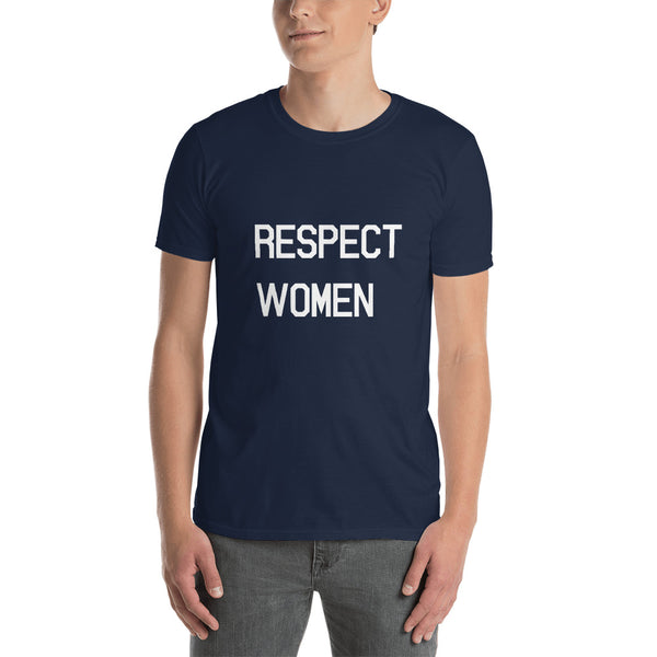 Respect Women T-Shirt - Control The Board