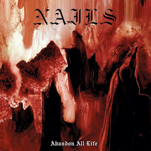 "Nails ""Abandon All Life"" 12"""