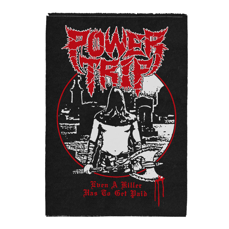 "Buy – Power Trip ""Even A Killer"" Back Patch – Band & Music Merch – Massacre Merch"