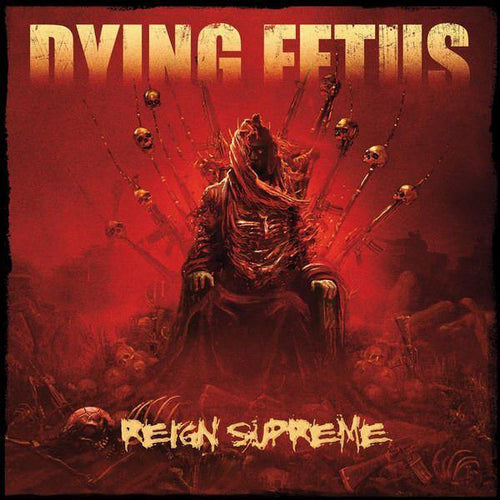"Buy – Dying Fetus ""Reign Supreme"" 12"" – Band & Music Merch – Massacre Merch"
