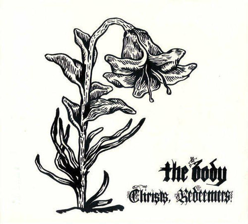"The Body ""Christ, Redeemers"" 2x12"""