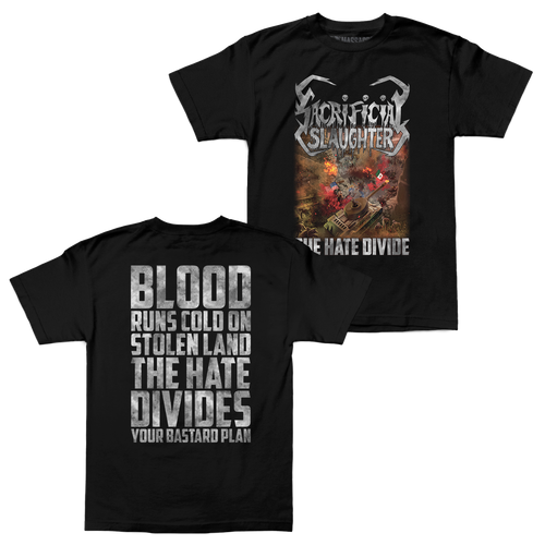 "Sacrificial Slaughter ""The Hate Divide"" Shirt"