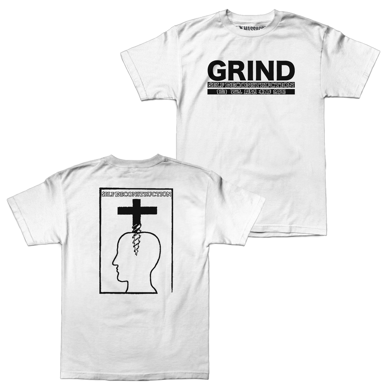 "Self Deconstruction ""Grind"" Shirt (White)"