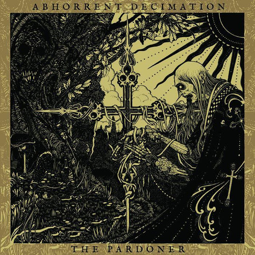 "Abhorrent Decimation ""The Pardoner"" 12"""