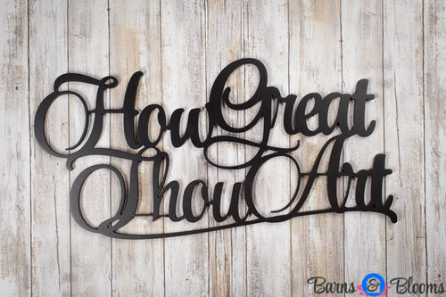 How Great Thou Art Wall Saying Black