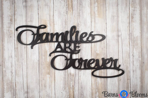 Families are Forever Wall Saying Black