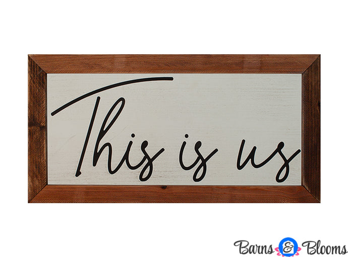 This Is Us Wall Decor Saying