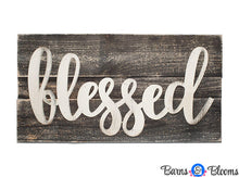 Blessed Handwritten on Weathered Wood Sign Dark