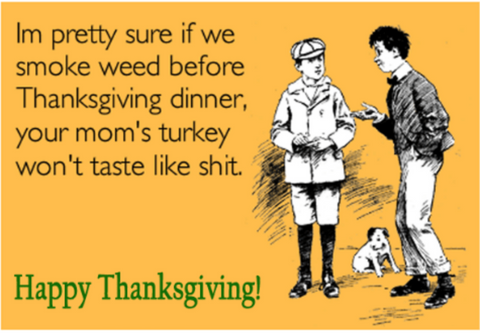 Smoke Weed Before Thanksgiving
