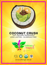 Coconut Crush Deodorant - 2.5 oz of 100% Edible Vegan Organic GMO Free Ingredients