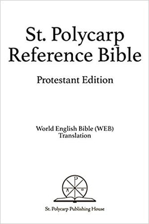 St. Polycarp Reference Bible: Protestant Edition (Hardcover)