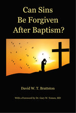 Can Sins Be Forgiven after Baptism? (Hardcover)
