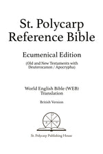 St. Polycarp Reference Bible: Ecumenical Edition, British Version (Paperback)