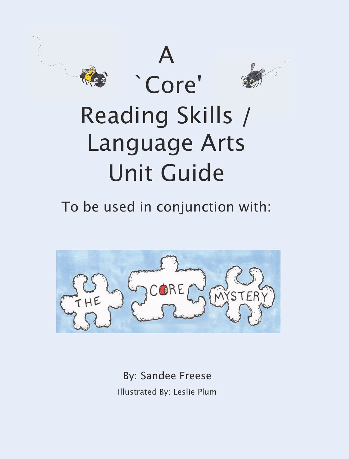 Digital Download - A 'Core' Reading Skills / Language Arts Unit Guide: To be used in conjunction with: The Core Mystery