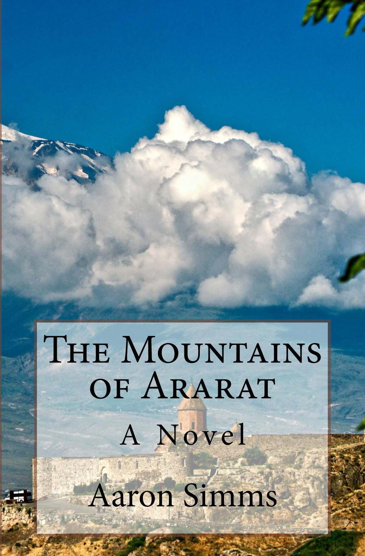 The Mountains of Ararat: A Novel