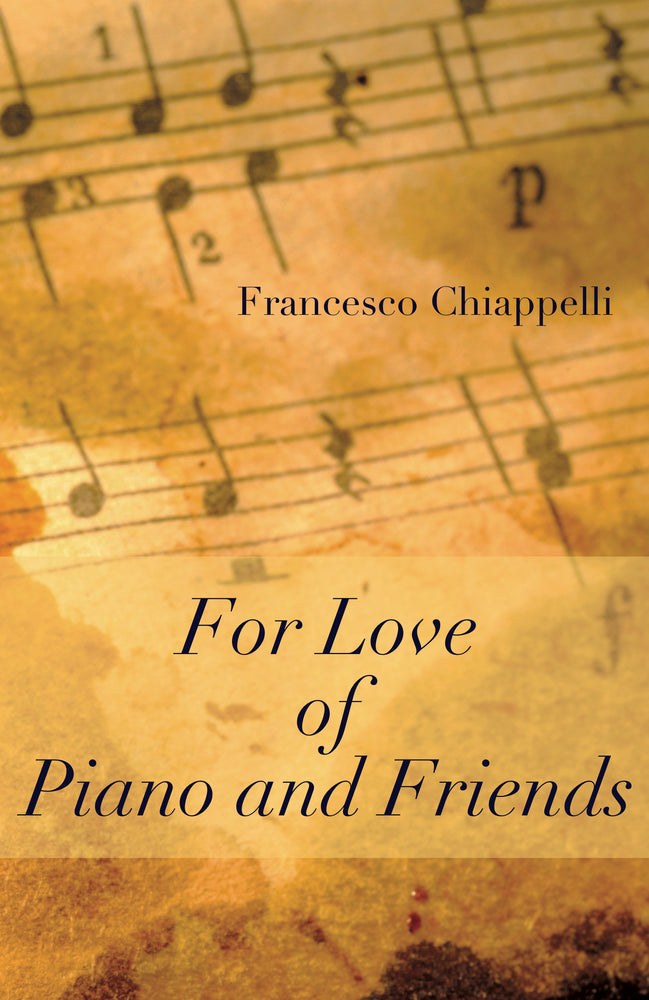 For Love of Piano and Friends (Paperback)